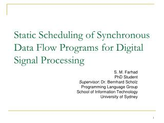 Static Scheduling of Synchronous Data Flow Programs for Digital Signal Processing