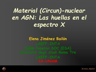 Material (Circun)-nuclear en AGN: Las huellas en el espectro X
