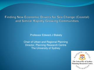Finding New Economic Drivers for Sea Change (Coastal)  and Similar Rapidly Growing Communities