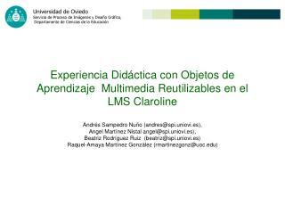 Experiencia Did ctica con Objetos de Aprendizaje  Multimedia Reutilizables en el LMS Claroline