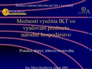 Možnosti využitia IKT vo vyučovaní predmetu  národné hospodárstvo