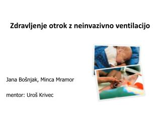 Zdravljenje otrok z neinvazivno ventilacijo