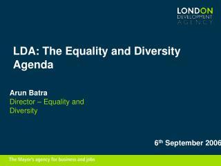 LDA: The Equality and Diversity Agenda