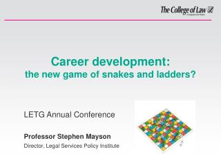 Career development: the new game of snakes and ladders?