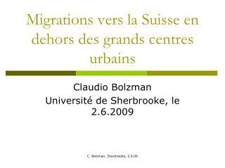 Migrations vers la Suisse en dehors des grands centres urbains