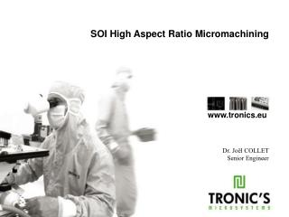 SOI High Aspect Ratio Micromachining