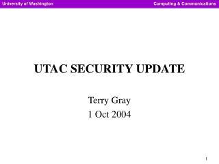 UTAC SECURITY UPDATE