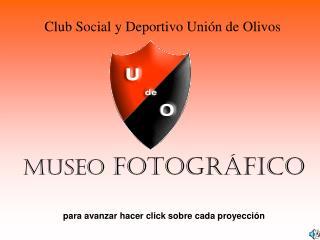 MUSEO FOTOGR FICO  para avanzar hacer click sobre cada proyecci n