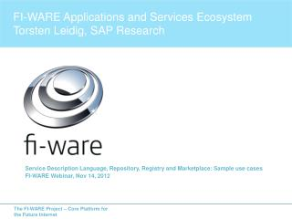 Service Description Language, Repository, Registry and Marketplace: Sample use case s