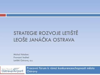 Strategie rozvoje letiště Leoše Janáčka Ostrava
