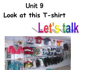 Unit 9 Look at this T-shirt