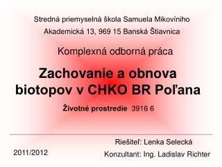Zachovanie a obnova biotopov v CHKO BR Poľana