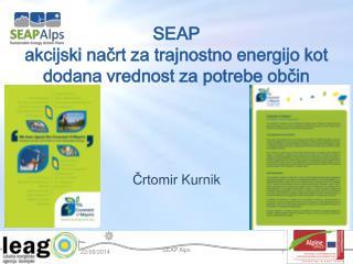 SEAP  akcijski načrt za trajnostno energijo  kot dodana vrednost za potrebe občin