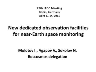 New dedicated observation facilities for near-Earth space monitoring