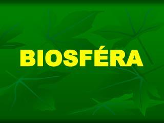 BIOSF�RA