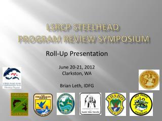 LSRCP Steelhead  Program Review Symposium