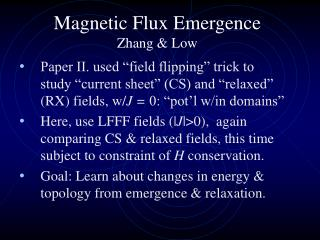 Magnetic Flux Emergence Zhang & Low