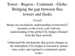 Tower - Region - Continent - Globe: Bridging the gap between flux towers and flasks