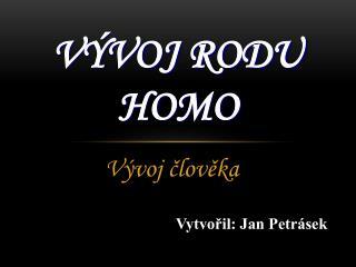 Vývoj rodu Homo