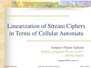 Linearization of Stream Ciphers in Terms of Cellular Automata