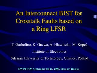 An Interconnect BIST for Crosstalk Faults based on  a Ring LFSR