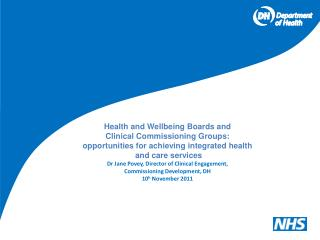 Health and Wellbeing Boards and  Clinical Commissioning Groups: