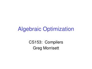 Algebraic Optimization