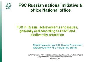 FSC Russian national  initiative &  office National office