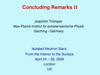 Joachim Trümper Max-Planck-Institut für extraterrestrische Physik Garching / Germany