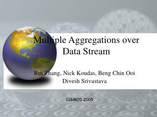Multiple Aggregations over Data Stream