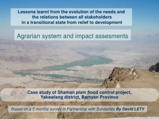 Case study of Shaman plain flood control project,  Yakawlang district, Bamyan Province