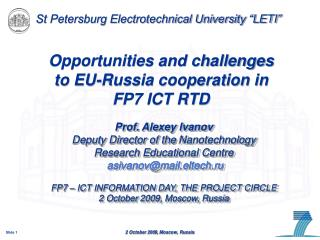 Opportunities and challenges  to EU-Russia cooperation in  FP7 ICT RTD