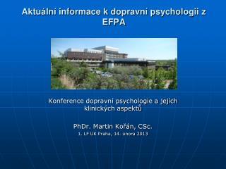 Aktuální informace k dopravní psychologii z EFPA