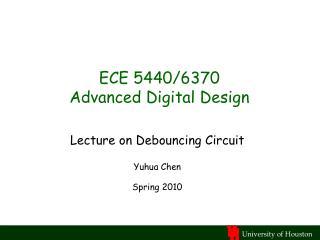 ECE 5440/6370 Advanced Digital Design