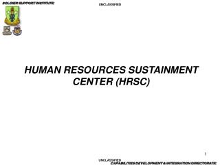 HUMAN RESOURCES SUSTAINMENT CENTER HRSC