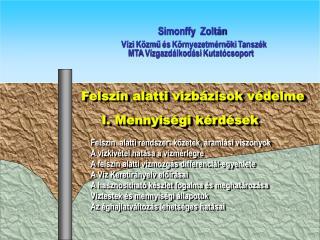 Felszín alatti viz bázisok  védelme                           I. Mennyiségi kérdések