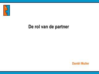 De rol van de partner