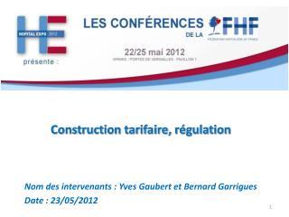 Construction tarifaire, régulation