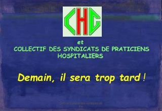 et  COLLECTIF DES SYNDICATS DE PRATICIENS HOSPITALIERS