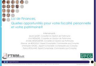 Loi de Finances,  Quelles opportunités pour votre fiscalité personnelle et votre patrimoine?