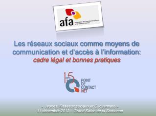 «Jeunes, Réseaux sociaux et Citoyenneté» 11 décembre 2013 – Grand Salon de la Sorbonne