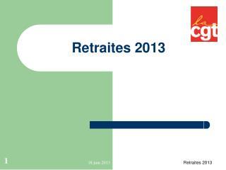 Retraites 2013