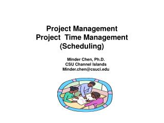 Project Management Project  Time Management (Scheduling)