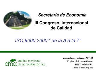 manuel ma. contreras N° 133 6° piso.  del. cuauhtémoc. 06597  méxico d.f. ema@ema.mx