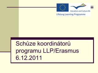 Schůze koordinátorů programu LLP/Erasmus 6.12.2011