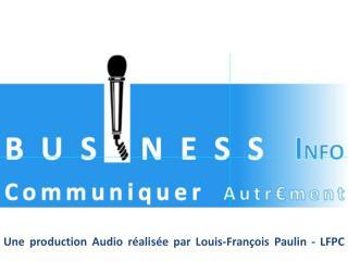 Une production Audio réalisée par Louis-François Paulin - LFPC