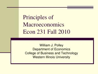 Principles of Macroeconomics Econ 231 Fall 2010