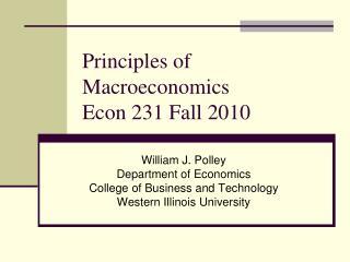 Principles of Macroeconomics Econ 231 Fall 2010