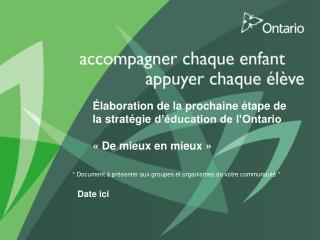 Élaboration de la prochaine étape de la  stratégie  d'éducation de  l'Ontario
