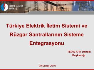T rkiye Elektrik Iletim Sistemi ve R zgar Santrallarinin Sisteme Entegrasyonu